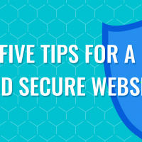 Six Ticks' Top Five Tips for a Safe and Secure Website