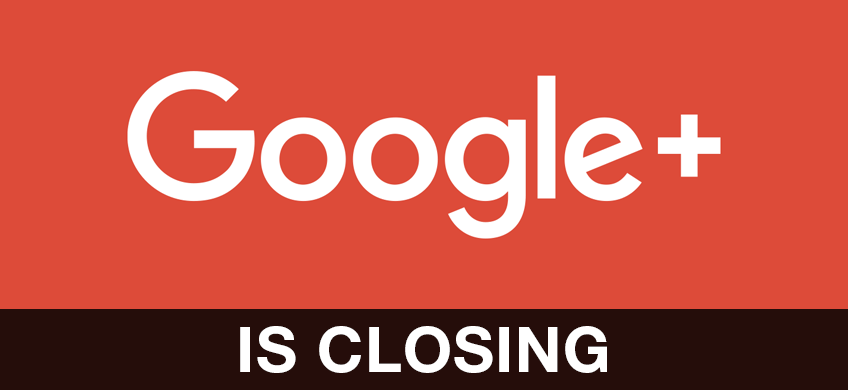 Google Plus is Closing